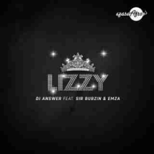 DJ Answer - Lizzy ft Sir Bubzin & Emza